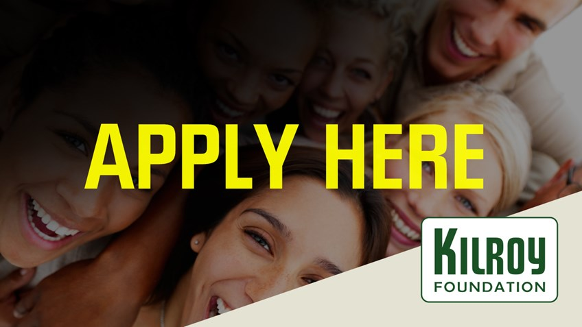 KILROY Foundation Grant - Apply here